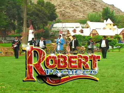 ROBERT PACHECO - LA VOZ DE ORO - SOLAMENTE UN AMOR (Video Oficial)