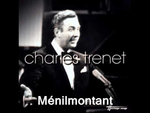 Ménilmontant  :  Charles Trénet..