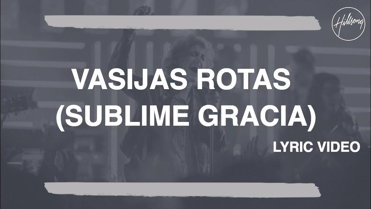 vasijas-rotas-sublime-gracia-hillsong-worship-hillsong-worship