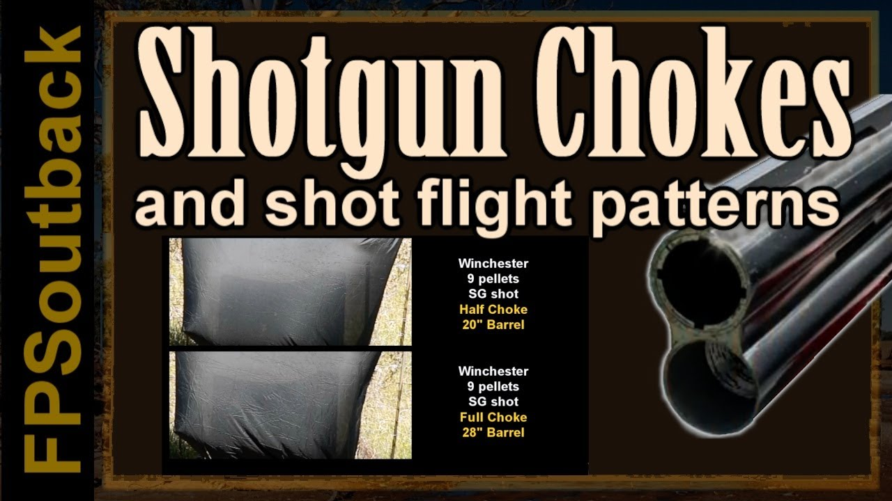 Shotgun Chokes and Shot Flight Patterns