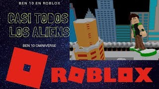 TESTING ALMOST ALL BEN 10 OMNIVERSE ALIENS ROBLOX