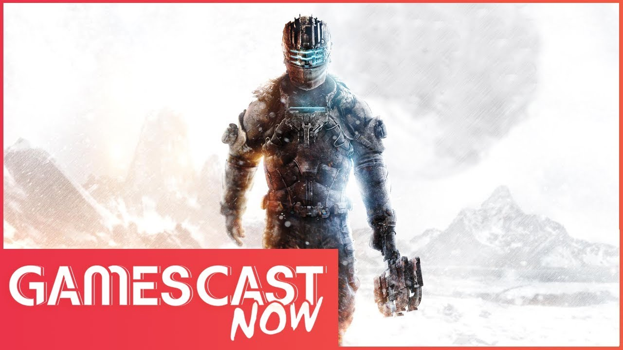 Will Dead Space 4 Ever Happen? - Gamescast Now Ep.53 (T.2)