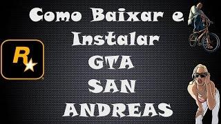 Como Baixar e Instalar o GTA San Andreas de PC (Grátis e Sem Vírus)
