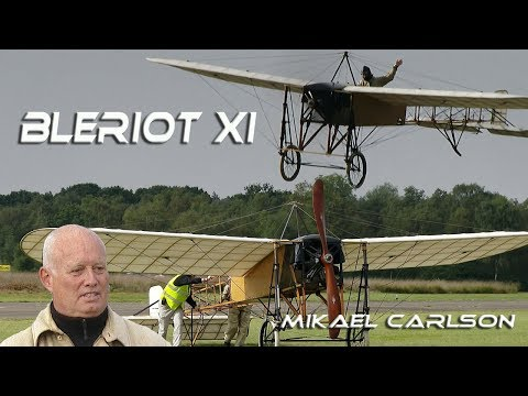 4K UHD  Bleriot XI  Original  Mikael Carlson  So It really started in 1909  !!!  Airshow 2017