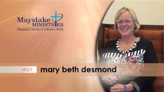 Mayslake Ministries   Meet Mary Beth Desmond