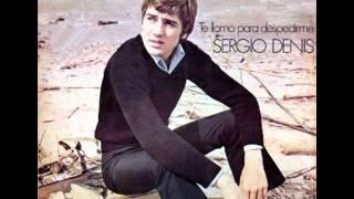 Sergio Denis - Te llamo para despedirme