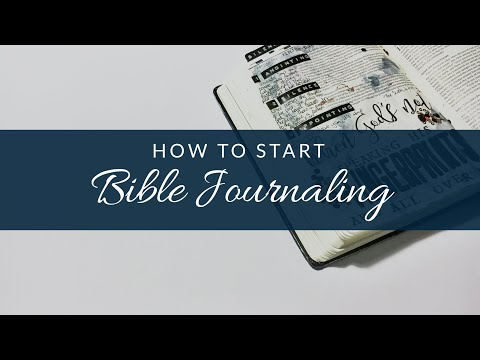BIBLE JOURNALING | How To Get Started