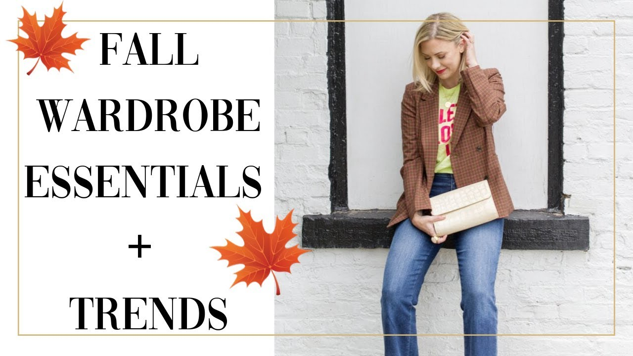 [VIDEO] - FALL WARDROBE ESSENTIALS & TRENDS 2019 2