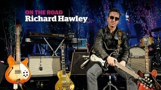 On The Road rig tour with Richard Hawley, a Guitarist magazine interview in HD