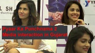 Pyaar Ka Punchnama 2 team interacts with media in Gujarat