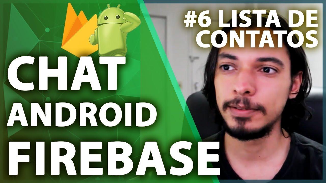 Firebase Android Tutorial: Lista de Contatos