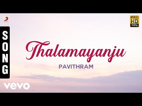 Pavithram - Thalamayanju Malayalam Song | Mohanlal, Shobana
