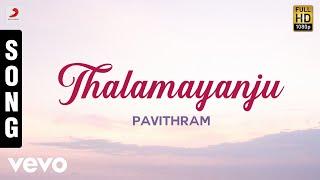 Pavithram - Thalamayanju Malayalam Song   Mohanlal, Shobana