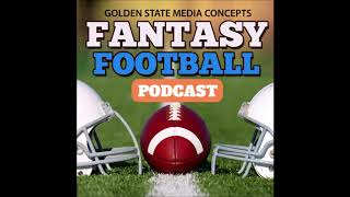 GSMC Fantasy Football Podcast Episode 106 Overall Rankings Overview 5 22 2018