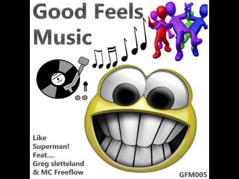 Like Superman ft MC Freeflow - Greg Sletteland - OUT NOW