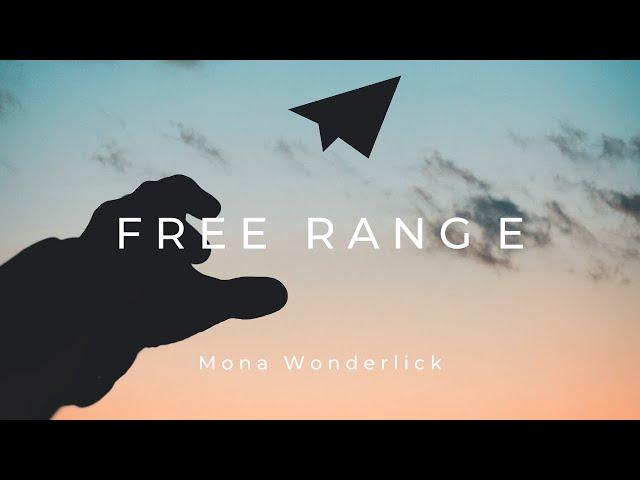 Mona Wonderlick - Free Range
