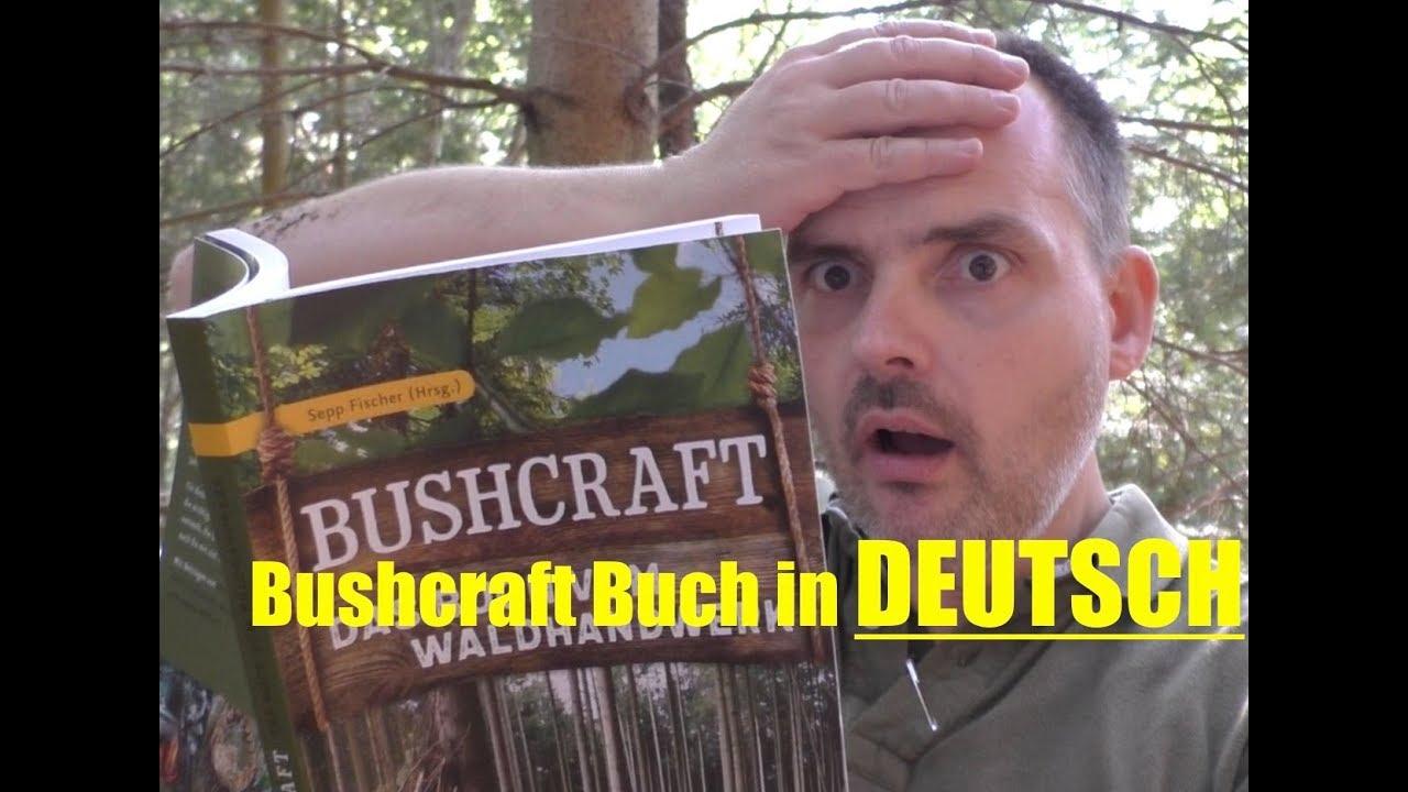 Das Buch vom Waldhandwerk Outdoor-Handbuch//Survival//Ratgeber Bushcraft Fischer