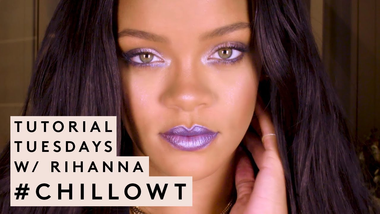 eb7ded75d9 TUTORIAL TUESDAYS WITH RIHANNA: #CHILLOWT EDITION | FENTY BEAUTY ...