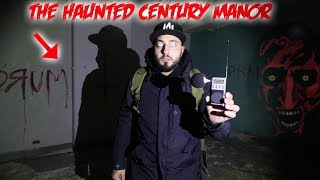 THE HAUNTED CENTURY MANOR - MOST HAUNTED MENTAL ASYLUM IN CANADA