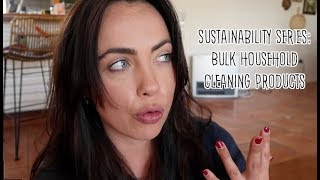 Sustainability Series: Bulk household cleaning products