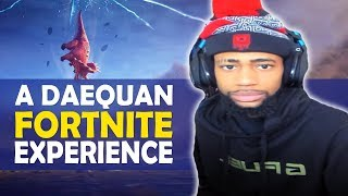 A DAEQUAN FORTNITE EXPERIENCE