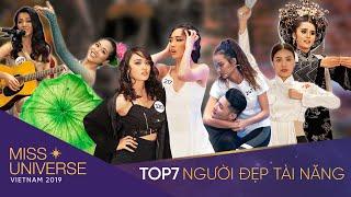 TOP 7 NGƯỜI ĐẸP TÀI NĂNG - HOA HẬU HOÀN VŨ VIỆT NAM | FULL HD