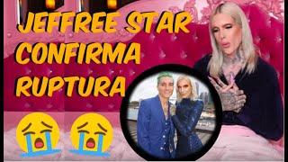JEFFREE STAR CONFIRMA RUPTURA CON NATHAN!!! [español]