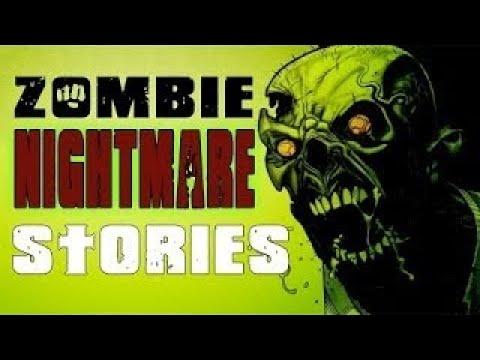 4 TRUE Zombie Nightmare Stories Ft. Mr. X Dreams