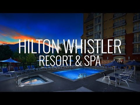 Hilton Whistler Resort And Spa Room And Hotel Tour Canada 4K