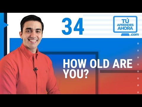 Clase De Ingles 34 How Old Are You How Old Is He