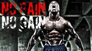 No pain No gain motivation music Motivation no pain no gain
