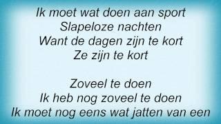 Toontje Lager - Zoveel Te Doen Lyrics