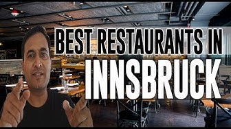 Best Restaurants and Places to Eat in Innsbruck, Austria