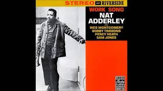 ... work song is an album by jazz cornetist nat adderley,