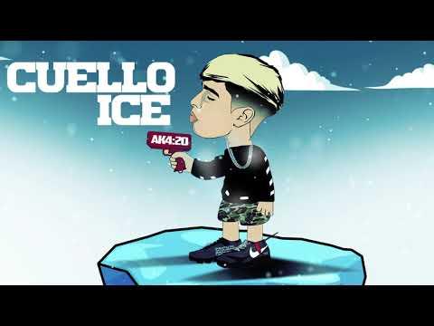 CUELLO ICE - AK4:20 (PRODby L A M P I & EDDIE)