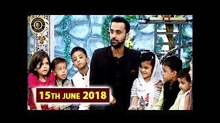 Roza Kushai & Dua – Shan e Iftar – 15th June 2018