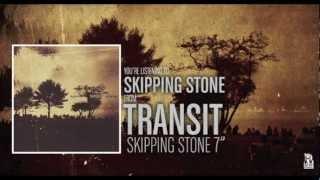 Transit - Skipping Stone (alt. version)