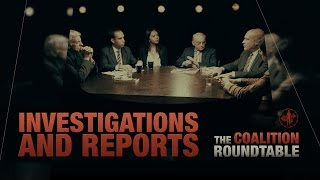 Investigations & Reports (1/4) The Coalition Roundtable