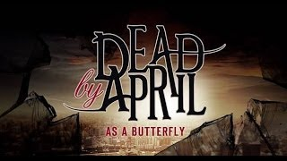 Dead by April - As a Butterfly (Full Song + LYRICS) HQ/HD