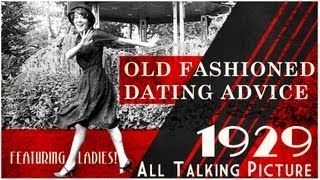 I Say! - Dating Advice from 1929