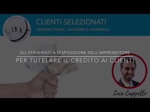 03 - Gli strumenti a disposizione dell'imprenditore per tutelare il credito ai clienti