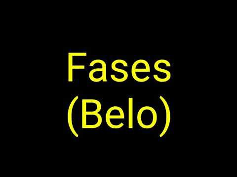 Belo - Fases (Letra)