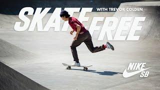 Skate Free | Trevor Colden