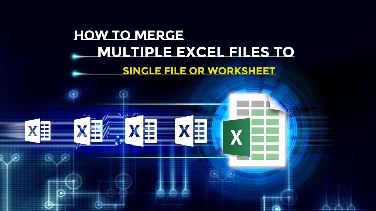 How to merge multiple excel files to single file or worksheet ...