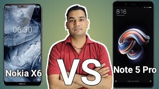 Nokia X6 Vs Redmi Note 5 Pro Which Is Better ? In Hindi