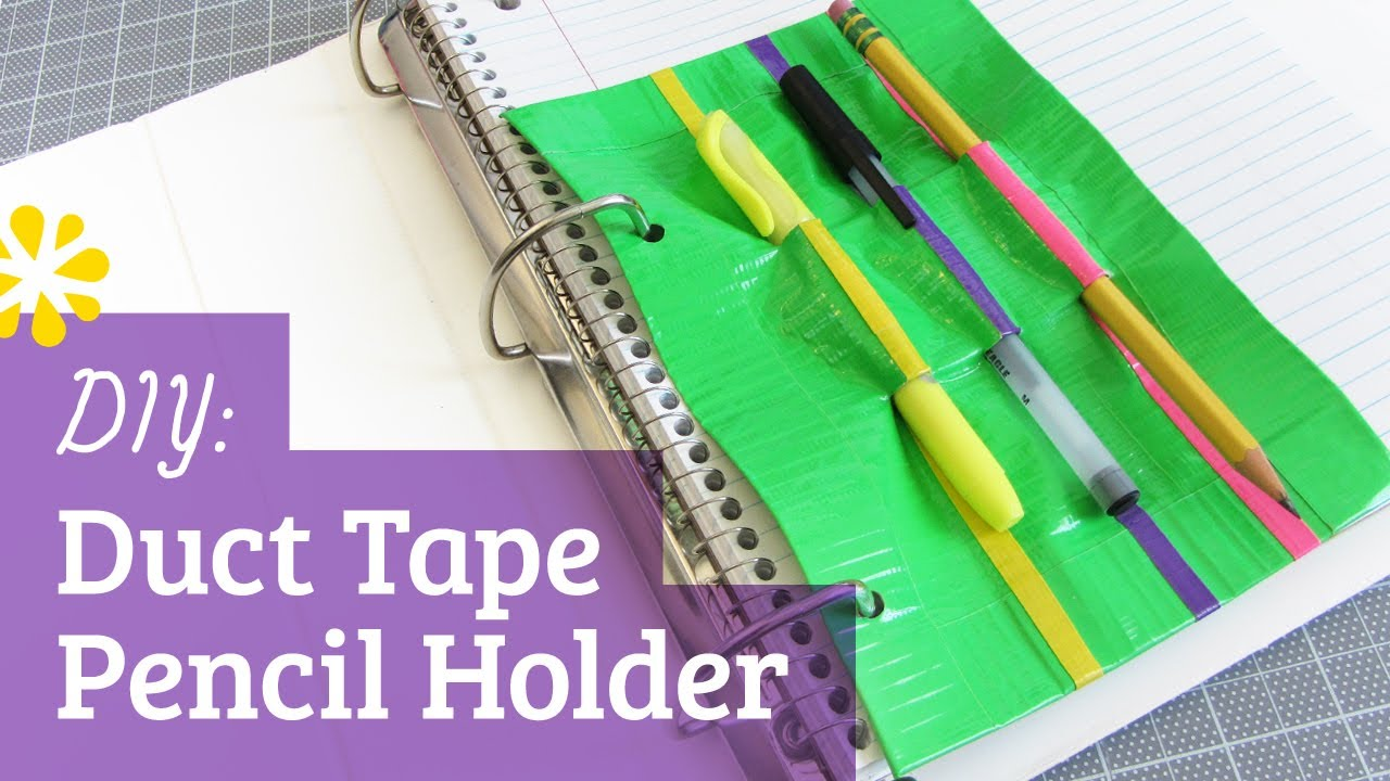 Back to School DIY Duct Tape Pencil Holder | Sea Lemon ...