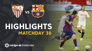 Highlights Sevilla FC vs FC Barcelona 0 0