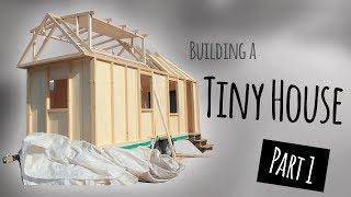 "How I Built This Tiny House #1 - ""bare Shell"""