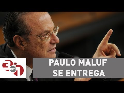 Paulo Maluf Se Entrega à Polícia Federal E Deve Ser Transferido Para Brasília