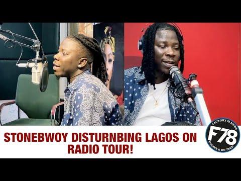 F78NEWS: STONEBWOY DISTURNBING LAGOS ON RADIO TOUR!